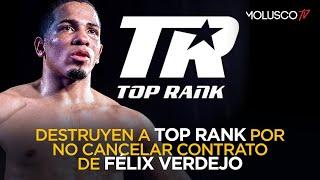 ¿Top Rank debía cancelar el contrato de Felix Verdejo? Mega Discusión entre Molusco, Pam y Ali 😳