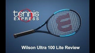 Wilson Ultra 100 Lite Racquet Review | Tennis Express