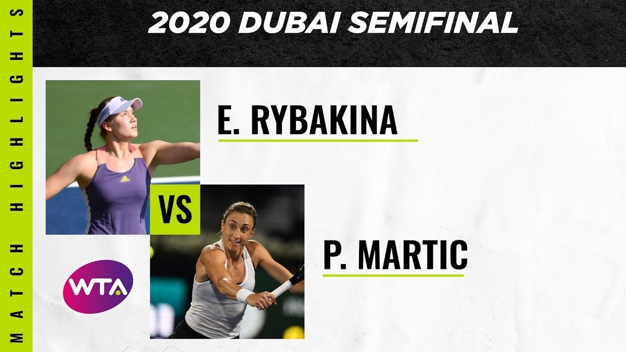 Elena Rybakina vs. Petra Martic | 2020 Dubai Semifinal | WTA Highlights