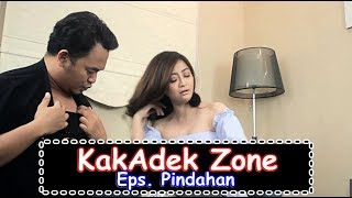 KakAdek Zone - Pindahan (Episode 1)