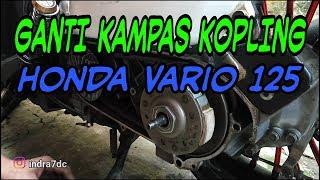Cara Mudah Mengganti Kampas Kopling & Roller Honda Vario 125