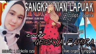 Yen Rustam - Sangkak Nan Lapuak    Lagu Pop Minang Terpopuler (( Cover )) - Oza Nickola