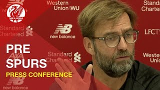 Liverpool vs. Tottenham | Jurgen Klopp Press Conference