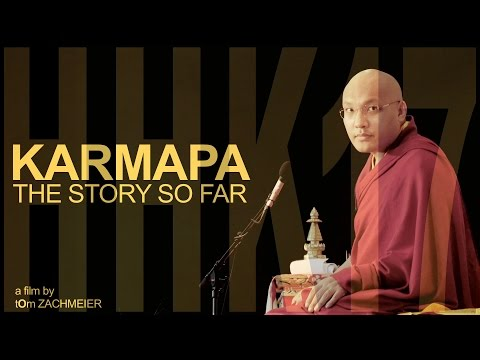 KARMAPA - The Story So Far - HHK17