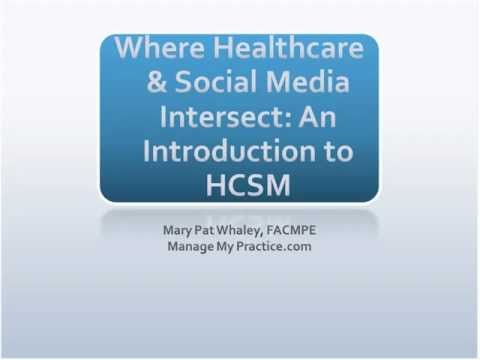Healthcare and Social Media - A Look at Best Practices