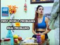 First World Problems VS Real Problems (ODF)