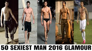 Top 50 sexiest men in the world  2016 - glamour magazine (uk)