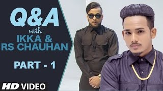 Q&A With  Ikka & R S Chauhan Live - Part - 1 | Youtube Live Session