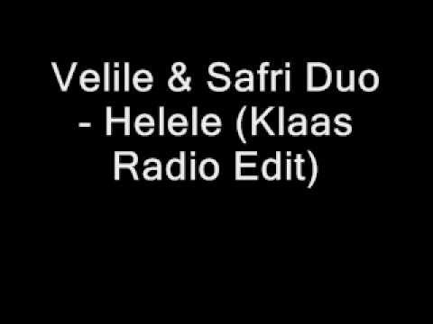 Velile & Safri Duo - Helele (Klaas Radio Edit)