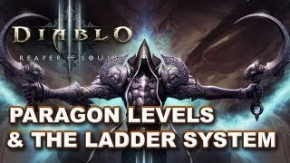 Diablo 3 Reaper of Souls: Paragon Levels vs Ladder System - Is It Still Worth Farming?