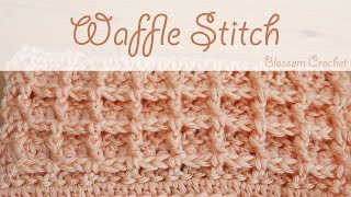 Super easy crochet: Waffle Stitch (blankets, wash/dish cloths)