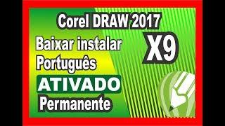 Baixar instalar e ativar CorelDraw 2017 PT-BR [ corel x9 permanente]