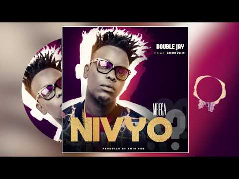 Double Jay - Mbega nivyo ft Channy Queen (Official Audio)