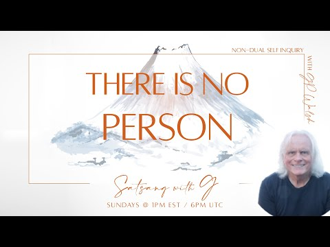 Non Duality - There Is No Person