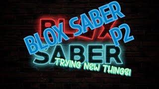 ROBLOX BLOX SABER P2!