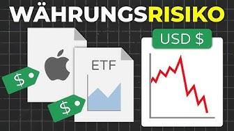 Währungsrisiko bei ETF, Aktien & Fonds: Was tun? | Wechselkursrisiko erklärt!