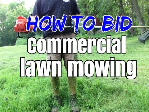 How to Bid Commercial Lawn Mowing, Lawn care, and Lawn