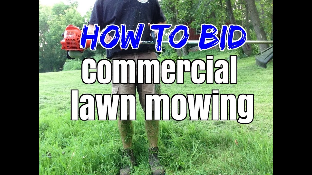 Lawn care advertising ideas - How To Bid Commercial Lawn Mowing Lawn Care And Lawn Maintenance Youtube
