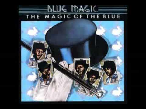Blue Magic Teach Me How To Love