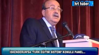 İSKENDERUN'DA 'TÜRK EĞİTİM SİSTEMİ' KONULU PANEL...