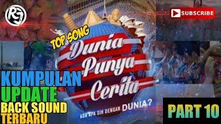 🔴 KUMPULAN LAGU-LAGU DUNIA PUNYA CERITA (TRANS TV) UPDATE TERBARU!!!