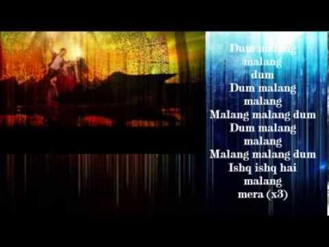 Malang Lyrics Dhoom 3 Youtube