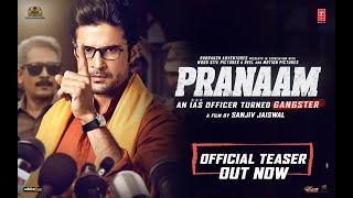Offical Teaser: Pranaam | Rajeev Khandelwal, Sameksha | Sanjiv Jaiswal | Atul Kulkarni