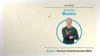 """Kinderbücher in Gebärdensprache - """"Das kleine Wunder"""""""