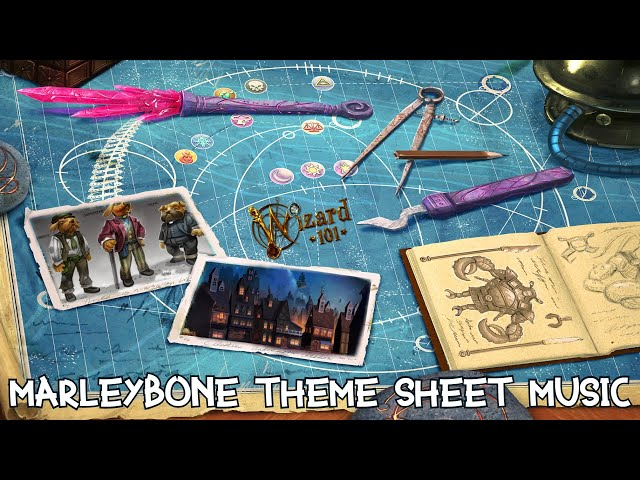 Wizard101 Marleybone Theme Song with Sheet Music #1