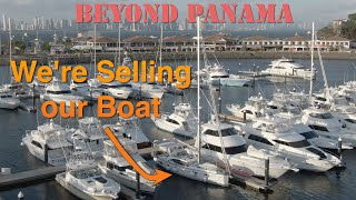 We're selling our boat! Beyond Panama