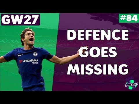 DEFENCE GOES MISSING  Gameweek 27   Let's Talk Fantasy Premier League 2017/18   #84