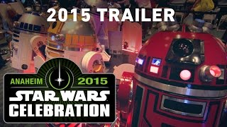 Star Wars Celebration 2015 Trailer