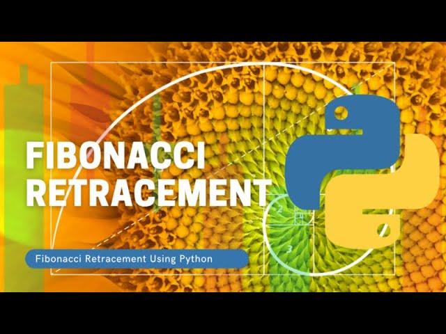 Calculate and Plot Fibonacci Retracement Levels Using Python