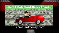 Real Estate Hard Money Loans Dallas Fort Worth
