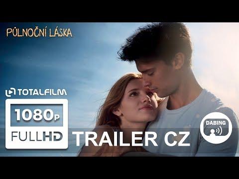 Půlnoční láska (2017) CZ dabing HD trailer