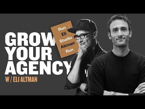 How To Grow A Small Creative Agency w/Eli Altman