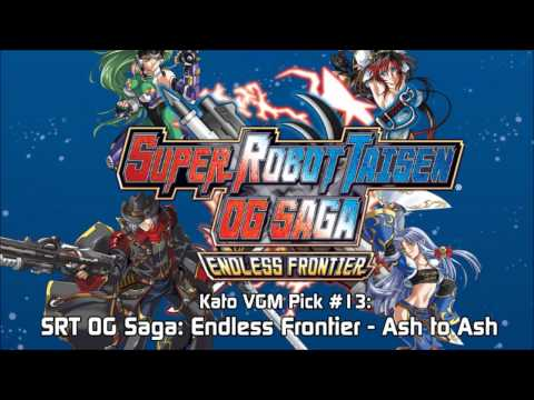 Kato VGM Pick #13: Super Robot Taisen OG Saga: Endless Frontier - Ash to Ash