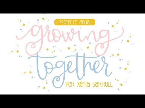 Presentación Growing Together. Nuevo proyecto por Xènia