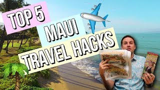 Top 5 Maui Travel Hacks & Tips! | Condominium Rentals Hawaii