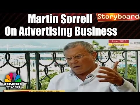 STORY BOARD | Martin Sorrell on Media & Advertising Business | CNBC TV18