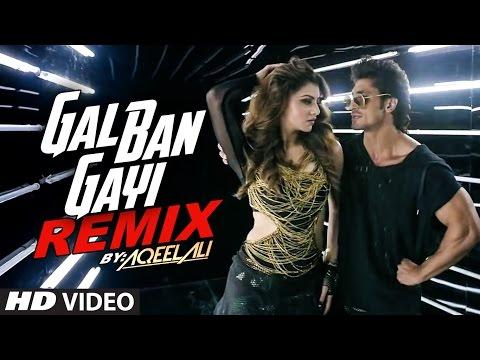 Remix GAL BAN GAYI| DJ Aqeel Ali | Meet Bros | Urvashi Rautela & Vidyut Jammwal | T- Series