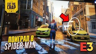 Геймплей Spider-Man на PS4 | Первые впечатления от игры на  E3