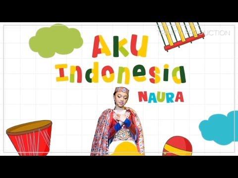 Naura - Aku Indonesia | Official Video Lirik (Vertical Video) Mp3