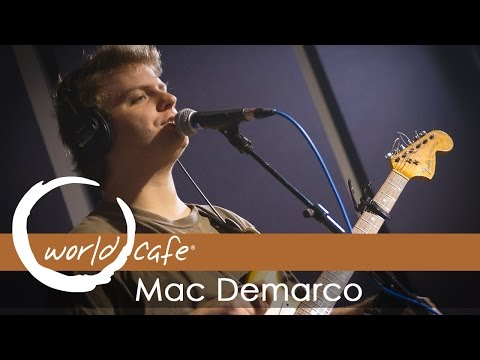 Mac Demarco - No Other Heart (Recorded Live for World Cafe)