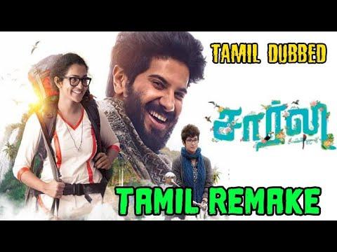 Download Charlie Movie In Tamil Dubbed | Charlie Movie Tamil Remake | Charlie Movie In Tamil | Dulquar Salman