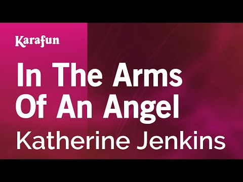 Karaoke In The Arms Of An Angel - Katherine Jenkins *