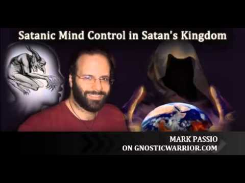 Mark Passio on Satanism and Mind Control - Gnostic Warrior Radio #20
