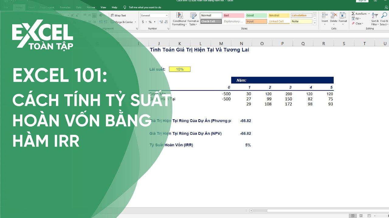 46. Cách tính Tỷ suất hoàn vốn bằng hàm IRR | Khóa học phần mềm văn phòng Excel
