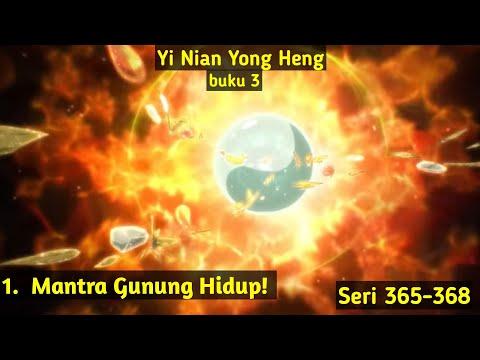 Mantra Gunung Api! Yi Nian Yeng Hong Episode 93 Bahasa Indonesia Seri 365-368 Versi Cerita