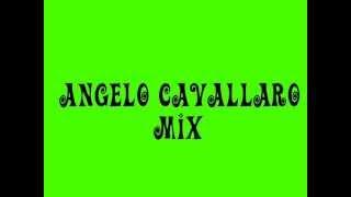 angelo cavallaro mix YouTube Videos